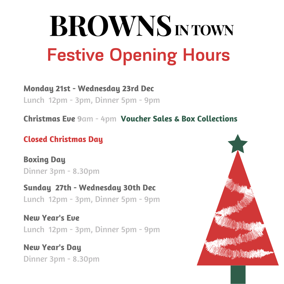 Browns in Town Christmas Opening Hours 2020
