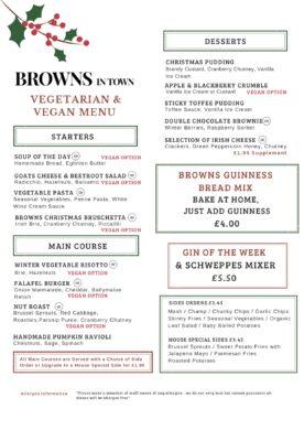 Christmas Vegetarian & Vegan Menu Browns in Town, Derry / Londonderry
